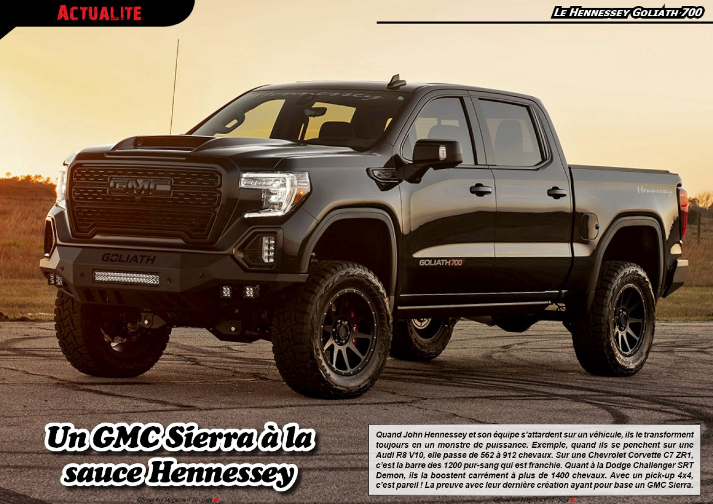 Le Hennessey Goliath 700